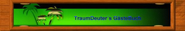 Gästebuch Banner - verlinkt mit http://www.traumdeuter2002.net/