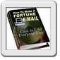 How To Make A Fortune With E-Mail!