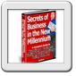 Secrets of Business in the New Millennium