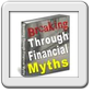 Breaking The Financial Myths.